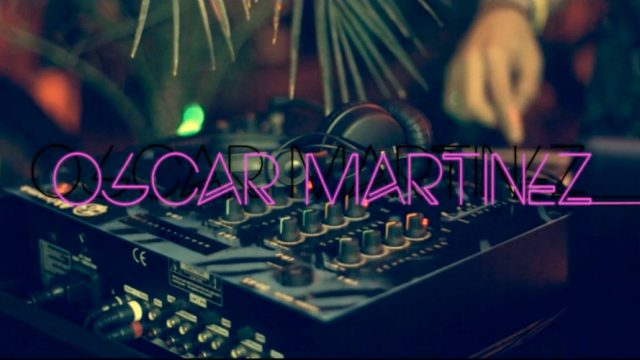DJ Oscar Martinez – Feeling Crazy